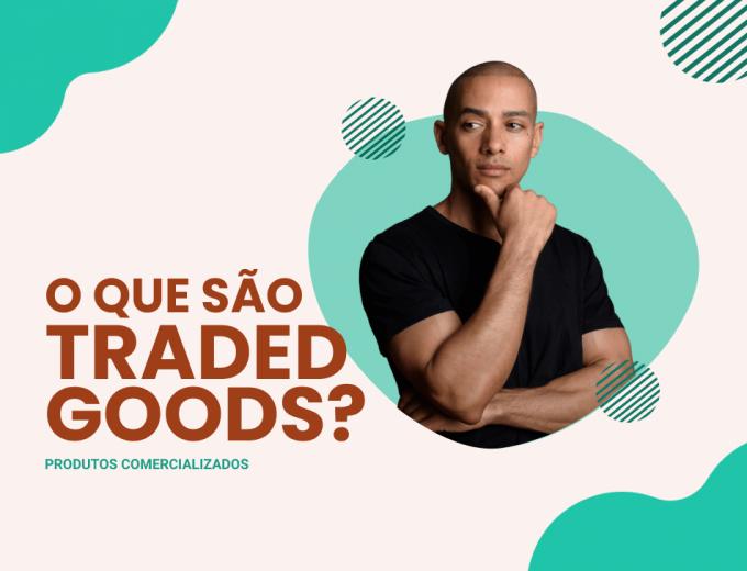traded goods WORDPRESS-tinified